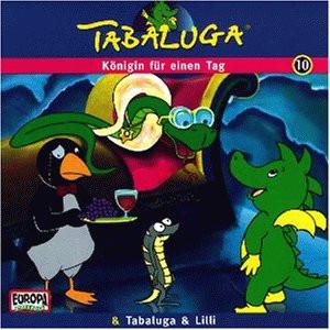 Tabaluga  10 - Tabaluga Folge 10 - Königin für einen Tag / Tabaluga & Lilli
