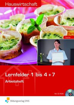 Hauswirtschaft: Lernfelder 1-4 + 7 Arbeitsheft - Ursula Fischer