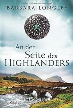 An der Seite des Highlanders - Barbara Longley  [Taschenbuch]
