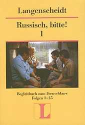 Russisch, bitte!, Bd.1, Lehrbuch, Folge 1-15 - Ulrike Patow