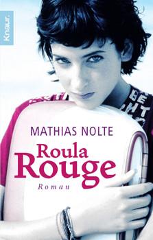 Roula Rouge - Mathias Nolte