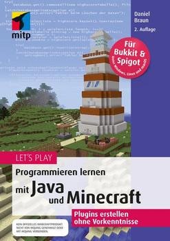Let's PlayProgrammieren lernen mit Java und Minecraft. Plugins erstellen ohne Vorkenntnisse - Daniel Braun  [Taschenbuch]