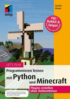 Let's PlayProgrammieren lernen mit Python und Minecraft. Plugins erstellen ohne Vorkenntnisse [Taschenbuch]