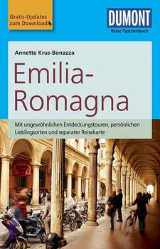 DuMont Reise-Taschenbuch Reiseführer Emilia-Romagna: mit Online Updates als Gratis-Download - Krus-Bonazza, Annette