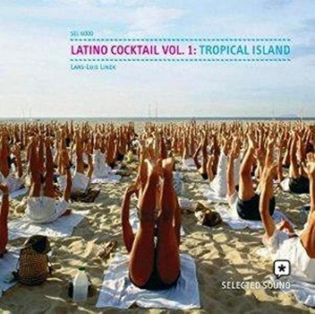 Lars-Luis Linek - Latino Cocktail 1-Tropical I