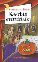 Kürbis criminale aus der Reihe Freche Mädchen - freche Bücher - Christamaria Fiedler