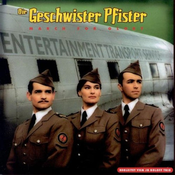 die Geschwister Pfister - March for Glory