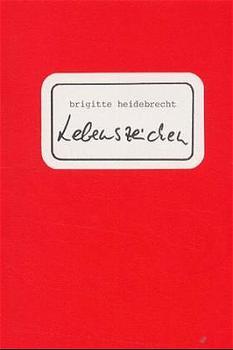 Lebenszeichen (1975-1979) - Brigitte Heidebrecht