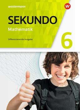 Sekundo - Mathematik für differenzierende Schulformen / Sekundo - Mathematik für differenzierende Schulformen - Allgemeine Ausgabe 2018. Allgemeine Ausgabe 2018 / Schülerband 6 [Gebundene Ausgabe]