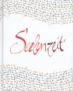 Seelenzeit - Henning Elsner, et al. [Gebundene Ausgabe]