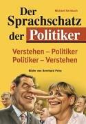 Der Sprachschatz der Politiker - Michael Kernbach