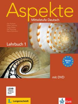 Aspekte / Lehrbuch mit DVD (B1+): Mittelstufe Deutsch - Koithan, Ute