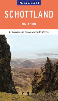 POLYGLOTT on tour Reiseführer Schottland - Brigitte Ringelmann  [Gebundene Ausgabe]