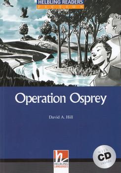 Operation Osprey - David A Hill [Paperback, incl. CD]