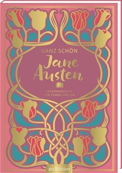 Ganz schön Jane Austen. Lesevergnügen für starke Frauen [Gebundene Ausgabe]