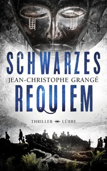 Schwarzes Requiem. Thriller - Jean-Christophe Grangé  [Gebundene Ausgabe]
