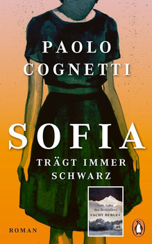Sofia trägt immer Schwarz. Roman - Paolo Cognetti  [Gebundene Ausgabe]
