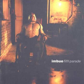 Imbue - Filth Parade