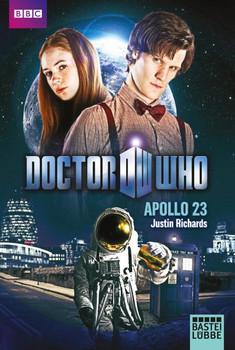 Doctor Who - Apollo 23. Roman - Justin Richards  [Taschenbuch]