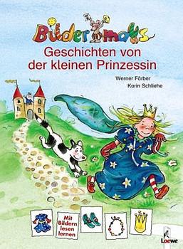 Bildermaus-Geschichten von der kleinen Prinzessin - Werner Färber