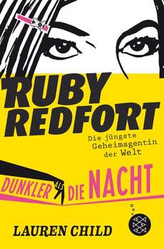 Ruby Redfort – Dunkler als die Nacht - Lauren Child  [Taschenbuch]