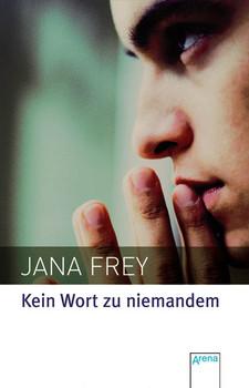 Kein Wort zu niemandem - Jana Frey