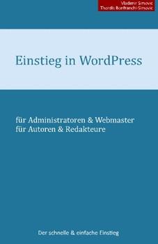Einstieg in WordPress 4.1: Der schnelle & einfache Einstieg - Simovic, Vladimir