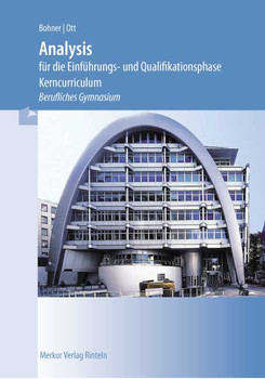 Analysis für die Einführungs- und Qualifikationsphase - Kurt Bohner [2. Auflage 2012]