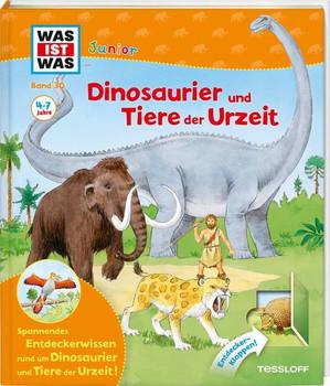 WAS IST WAS Junior Band 30. Dinosaurier und Tiere der Urzeit. Urnashorn und Feuertier, Säbelzahnkatzen und Mammuts - Bärbel Oftring  [Gebundene Ausgabe]