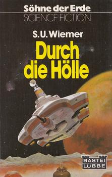 Durch die Hölle - Susanne U. Wiemer [Taschenbuch]
