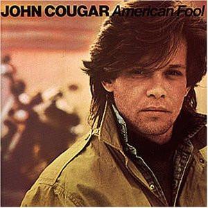 John Cougar- American Fool