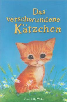 Das verschwundene Kätzchen - Holly Webb [Taschenbuch]