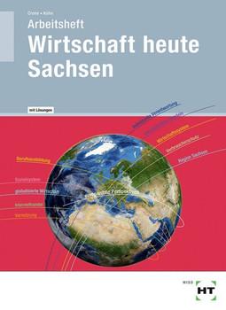 Arbeitsheft mit eingetragenen Lösungen Wirtschaft heute Sachsen - Reiner Kühn  [Taschenbuch]