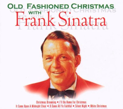 Frank Sinatra - Old Fashioned Christmas With Frank Sinat