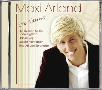 Maxi Arland - Je T'Aime