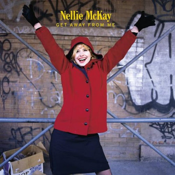 Nellie McKay - Get Away From Me