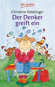 Der Denker greift ein - Christine Nöstlinger