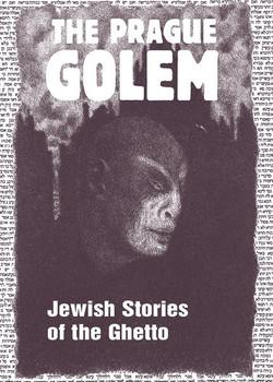 The Prague Golem. Jewish Stories of the Ghetto [Taschenbuch]