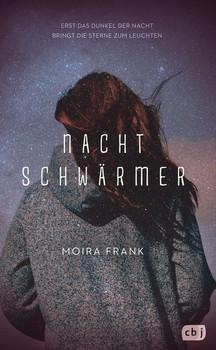 Nachtschwärmer - Moira Frank  [Gebundene Ausgabe]