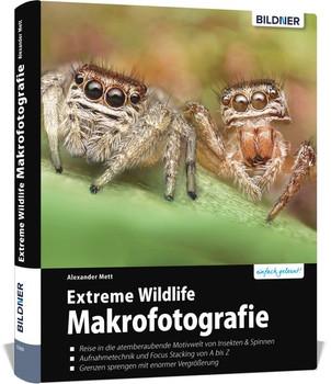 Extreme Wildlife Makrofotografie - Alexander Mett  [Gebundene Ausgabe]