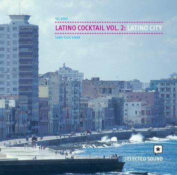 lars-luis Linek - Latino Cocktail 2-Latino Cit