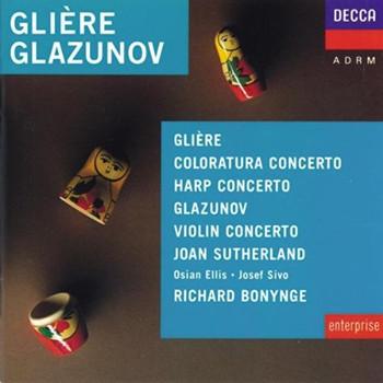 Sutherland/Ellis - Gliere: Coloratura Concerto, Harp Concerto / Glazunov: Violin