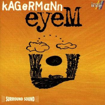 Kagermann - Eyem
