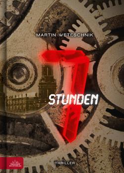 7 Stunden - Martin Weteschnik