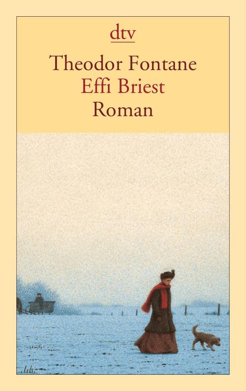 Effi Briest: Roman - Theodor Fontane