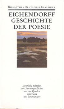Werke in sechs Bänden. Band 6: Geschichte der Poesie. Schriften zur Literaturgeschichte - Joseph von Eichendorff  [Gebundene Ausgabe]