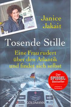 Tosende Stille: Eine Frau rudert über den Atlantik und findet sich selbst - Janice Jakait [Taschenbuch]
