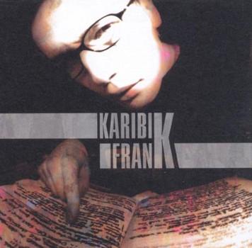 Karibik Frank - Psychisch Frank