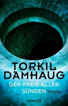 Der Kreis aller Sünden. Thriller - Torkil Damhaug  [Taschenbuch]