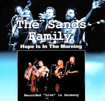 Sands Family - Hope Is in the Morning